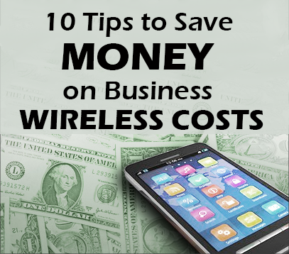 10_tips_to_save_money_on_business_wireless.png